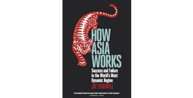 Startup books #1: How Asia Works, by Joe Studwell