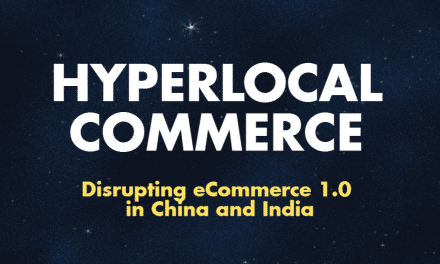 Hyperlocal Commerce is Disrupting E-Commerce 1.0 in India and China [Infographic]