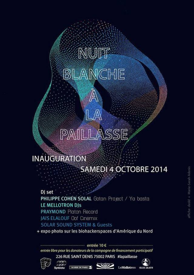 La Paillasse Nuit Blanche biohacking space hackerspace makerspace paris france europe innovation is everywhere 1