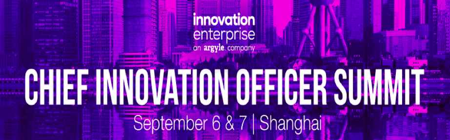 Join Us at the Chief Innovation Officer Summit in Shanghai from 6 – 7 September!
